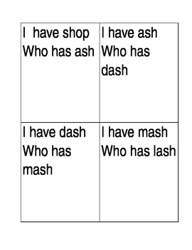 I have who has flashcards 'sh words'