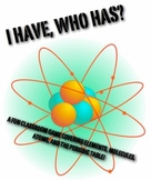 I have who has game atoms periodic table molecules chem 5t