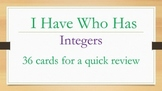 I have who has integers