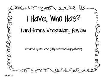 I have who has land forms vocabulary review game