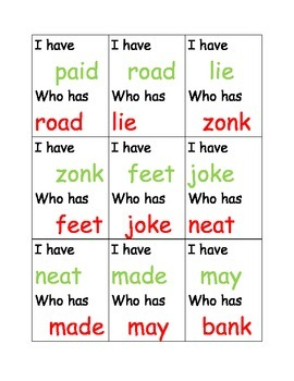 I have who has long vowels and ing,ang,onk, ank