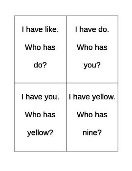 I have, who has sight words for kindergarten/first grade