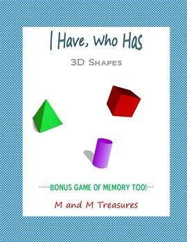 I have, who has...3D shapes