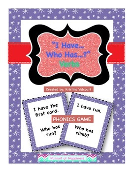 """I have…Who Has"" Game - Verbs"