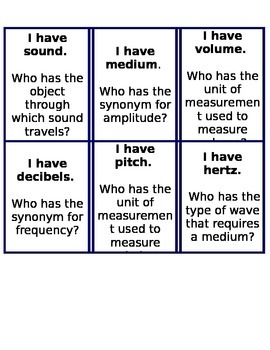 I have.....Who Has Game....for Waves (science waves/sound waves?