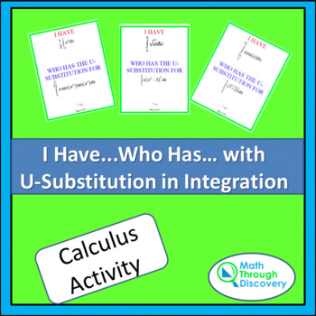 I Have...Who Has..with U-Substitution in Integration