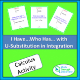 I Have...Who Has...Cards - U-Substitution in Integration