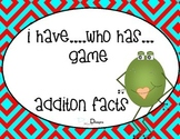 I have...Who has? Additon Facts Game