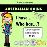I have...Who has? Australian Coins -  Combinations to $5