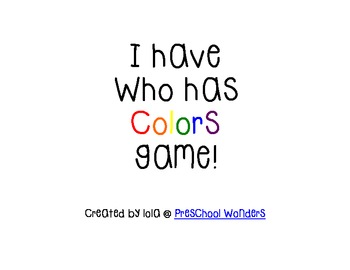 I have/Who has Colors Game {Freebie}