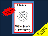 """CHEMISTRY    """"I have...Who has?""""    ELEMENTS of the PERIOD"""