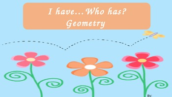I have...Who has? Geometry