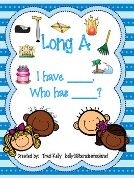 I have....Who has....? Long A