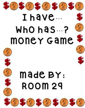 I have...Who has...? Money (counting and identifying money)