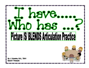 I have..Who has..? Picture /S/ Blends Articulation Practice Game-Speech Therapy