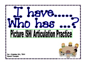 I have...Who has...? Picture /SH/ Articulation Practice Game- Speech Therapy