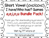 I have/Who has Short Vowel Bundle Pack!