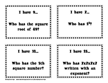 I have...Who has...? Square Roots, Square Numbers, & Exponents