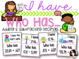 I have..Who has...Adding and Subtracting Decimals 5.NBT.7