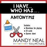 I have...Who has...Antonyms Game
