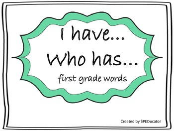 I have...Who has...First Grade Dolch Sight Words--Volume 1