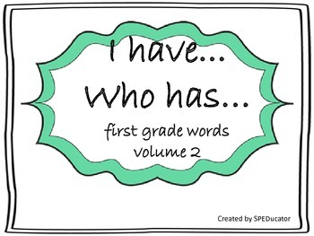 I have...Who has...First Grade Dolch Sight Words--Volume 2