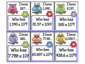 I have..Who has...Multiplying Decimals by Powers of 10 5.NBT.2