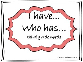 I have...Who has...Third Grade Dolch Sight Words--Volume 1
