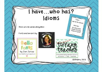 I have...who has? Idioms