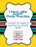 I have...who has? Prefix Practice