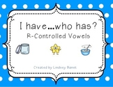 I have...who has? R-Controlled Vowels (ar, er, ir, or, ur)