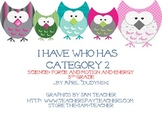 I Have/Who Has Force, Motion, and Energy - 5th Grade Science