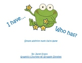 I have....who has....simple addition math facts game