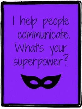 I help people communicate. What's your superpower?