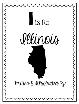 I is for Illinois (A State Alphabet Book)