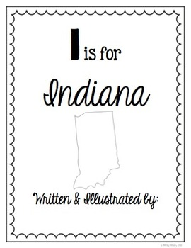 I is for Indiana (A State Alphabet Book)
