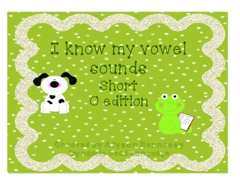 I know my short vowel sounds! Short O Edition