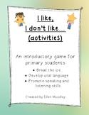 I like, I don't like (activities) - Icebreaker Game