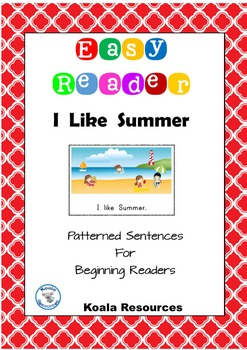 I like Summer Easy Reader Patterned Sentences for Beginnin