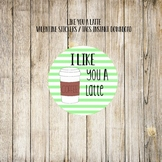 I like you a latte valentine tag valentine sticker