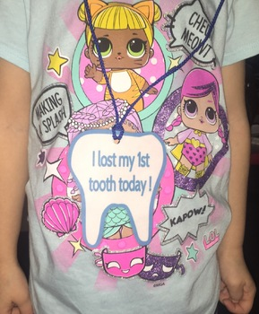 I lost a tooth brag tags