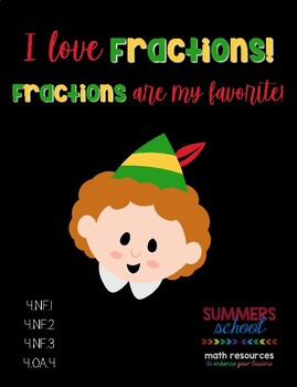 I love Fractions!  4th Grade Christmas Fractions with Buddy the Elf