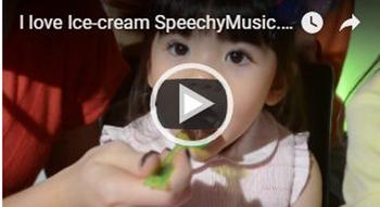 I love Ice-cream! (bilingual song) Speechy Music Series