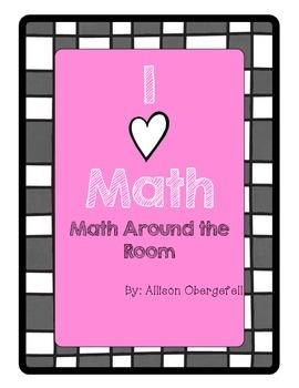 I love Math - Math Around the Room