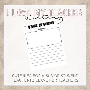 I love My Teacher writing