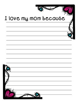 I love my Mom because ~ Creative Writing for Mother's Day