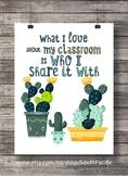 I love my classroom poster - cactus