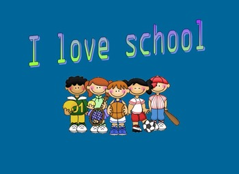 I love school (Early Reader)