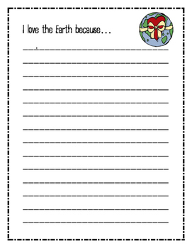 I love the Earth because... Writing Pages