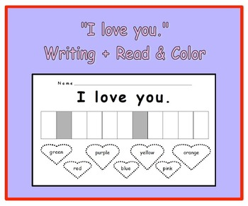 """I love you."" Writing Practice w/Hearts to Trace & Color"